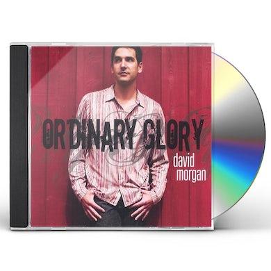 David Morgan ORDINARY GLORY CD