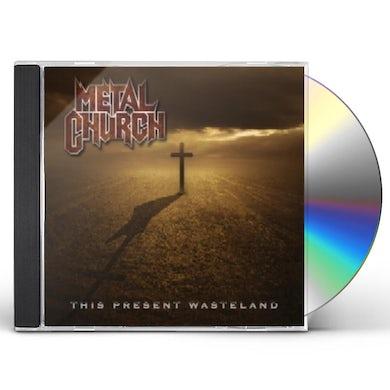 Metal Church THIS PRESENT WASTELAND CD