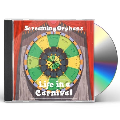 Screaming Orphans LIFE IN A CARNIVAL CD