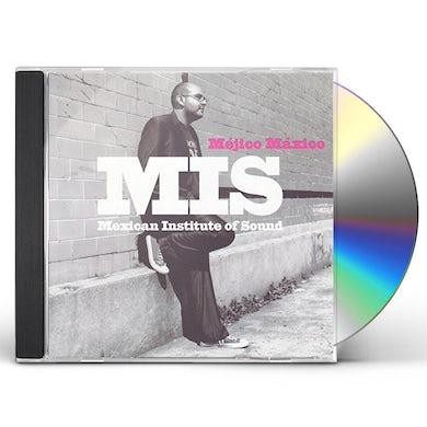 Mexican Institute Of Sound  MEJICO MAXICO CD