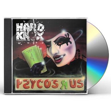 Hard Knox PSYCO'S R US CD