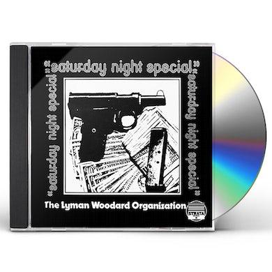 Lyman Woodard Organization SATURDAY NIGHT SPECIAL CD