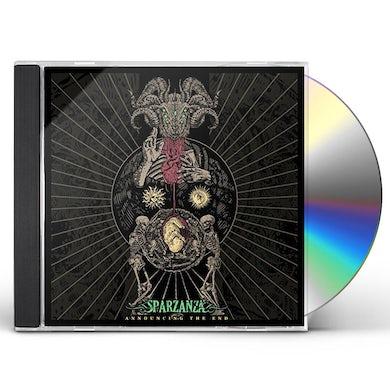Sparzanza ANNOUNCING THE END CD