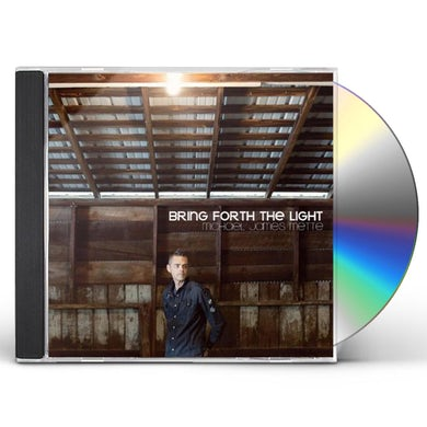 michael james mette BRING FORTH THE LIGHT CD