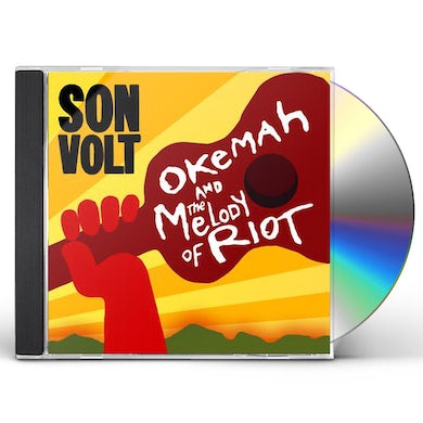 Son Volt OKEMAH & THE MELODY OF RIOT CD