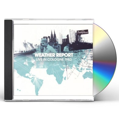 Weather Report LIVE IN COLOGNE 1983 CD