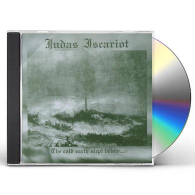 Judas Iscariot COLD EARTH SLEPT BELOW CD