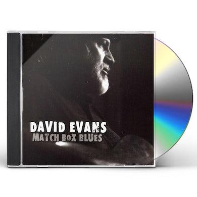 David Evans MATCH BOX BLUES CD