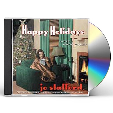 Jo Stafford HAPPY HOLIDAYS: I LOVE THE WINTER WEATHER CD