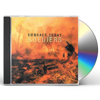 Embrace Today SOLDIERS CD