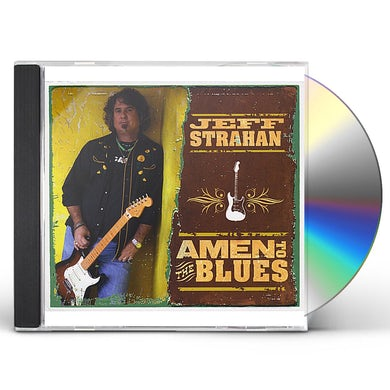 Jeff Strahan AMEN TO THE BLUES CD