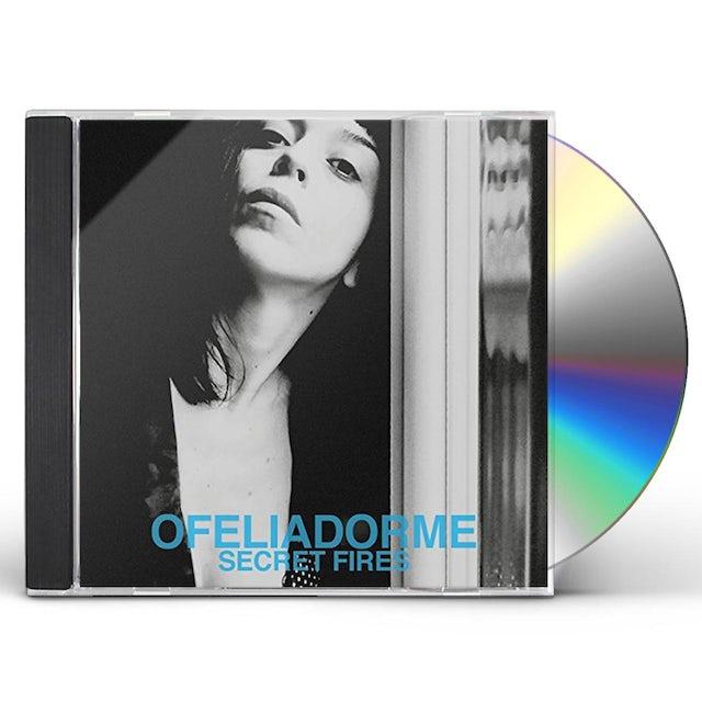 Ofeliadorme SECRET FIRES CD
