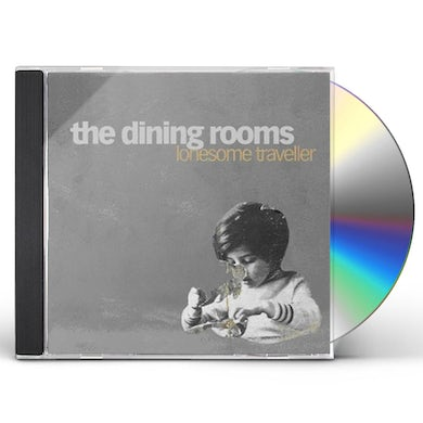 The Dining Rooms LONESOME TRAVELER CD