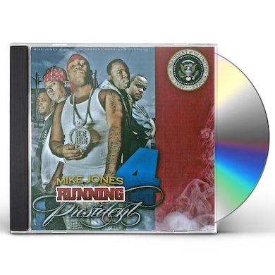 Mike Jones RUNNING 4 PRESIDENT CD