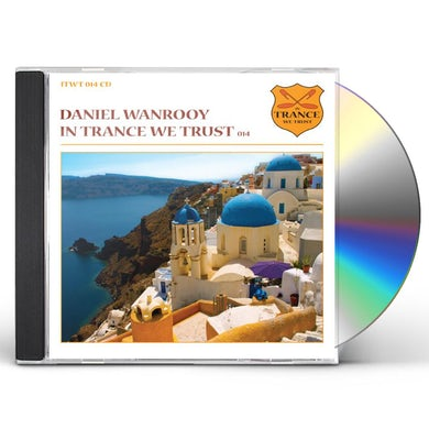 Daniel Wanrooy IN TRANCE WE TRUST 14 CD