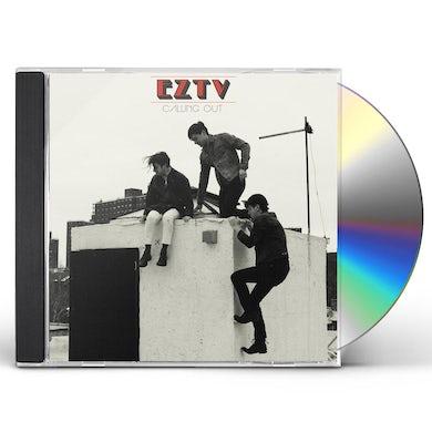 EZTV CALLING OUT CD