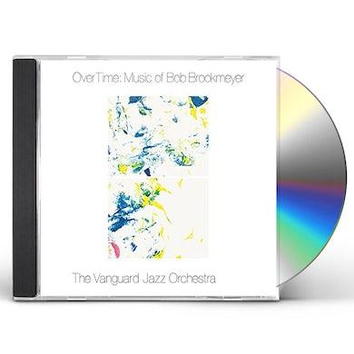 Vanguard Jazz Orchestra OVER TIME: MUSIC OF BOB BROOKMEYER CD