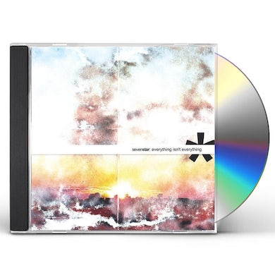 Seven Star EVERYTHING ISN'T EVERYTHING CD