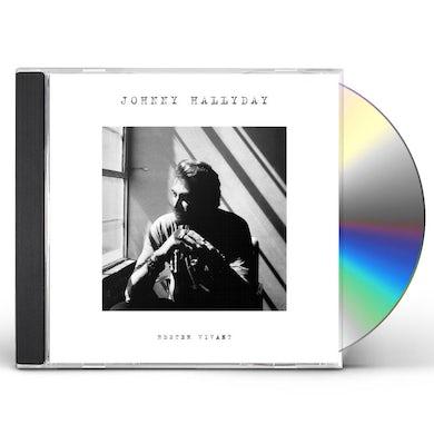 Johnny Hallyday RESTER VIVANT CD