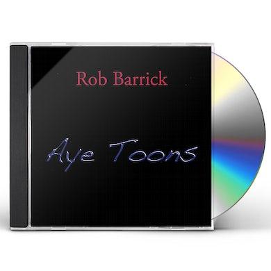 Rob Barrick AYE TOONS CD