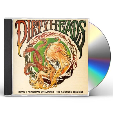 Dirty Heads HOME: PHANTOMS OF SUMMER-THE ACOUSTIC SESSIONS CD