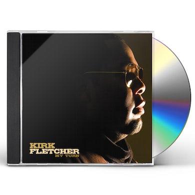 Kirk Fletcher MY TURN CD