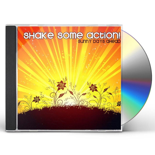 Shake Some Action! SUNNY DAYS AHEAD CD