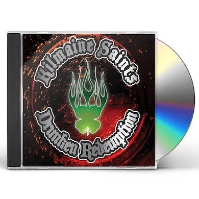 Kilmaine Saints DRUNKEN REDEMPTION CD