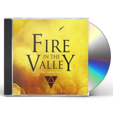 Wishing Well FIRE IN THE VALLEY CD