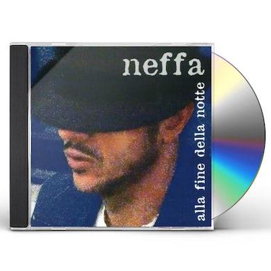 NEFFA ALLA FINE DELLA NOTTE CD