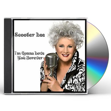 Scooter Lee I'M GONNA LOVE YOU FOREVER CD