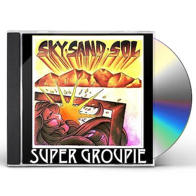 Super Groupie SKY SAND SOL CD