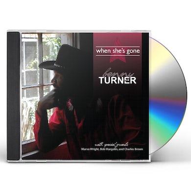 Benny Turner WHEN SHE'S GONE CD