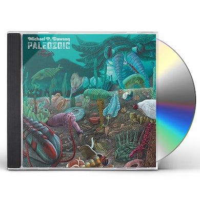 Michael P Dawson PALEOZOIC CD