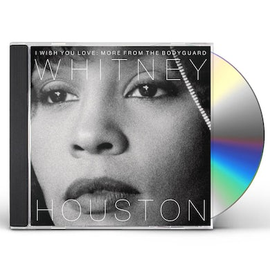 Whitney Houston I WISH YOU LOVE: MORE FROM THE BODYGUARD CD