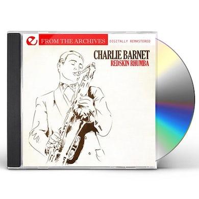 Charlie Barnet REDSKIN RHUMBA - FROM THE ARCHIVES CD