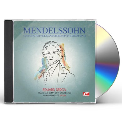 Felix Mendelssohn MENDELSSOHN: CONCERTO FOR VIOLIN & ORCHESTRA IN E CD