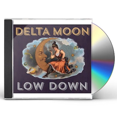 Delta Moon LOW DOWN CD