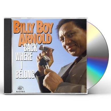 Billy Boy Arnold BACK WHERE I BELONG CD