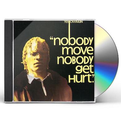 Yellowman NOBODY MOVE CD