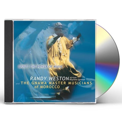 Randy Weston SPIRIT THE POWER OF MUSIC CD