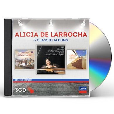 ALICIA DE LARROCHA: THREE CLASSIC ALBUMS CD