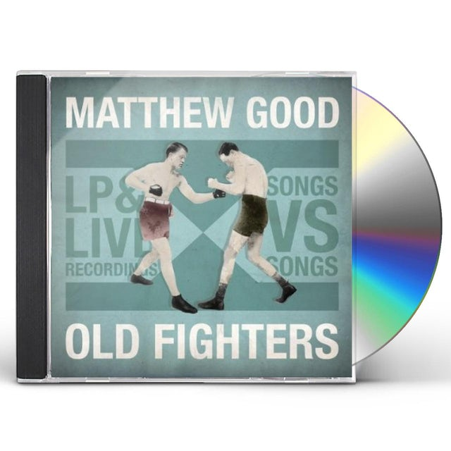Matthew Good OLD FIGHTERS CD