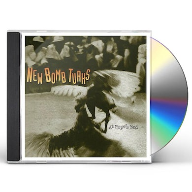 New Bomb Turks AT ROPE'S END (MOD) CD