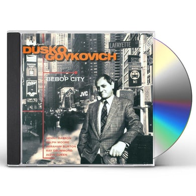 Dusko Goykovich BEBOP CITY CD
