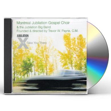 Montreal Jubilation Gospel Choir I'LL TAKE YOU THERE CD