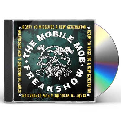 Mobile Mob Freakshow READY TO MISGUIDE A NEW GENERATION CD