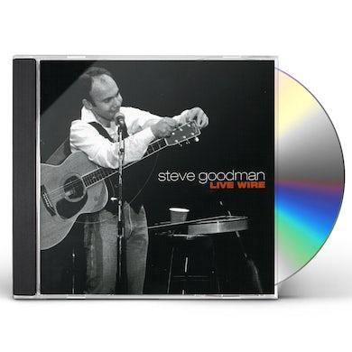 Steve Goodman LIVE WIRE CD