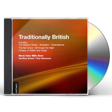 Black Dyke Mills Band TRADITIONALLY BRITISH CD