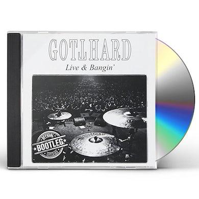 Gotthard LIVE & BANGIN CD